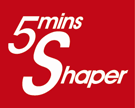 5 Mins Shaper