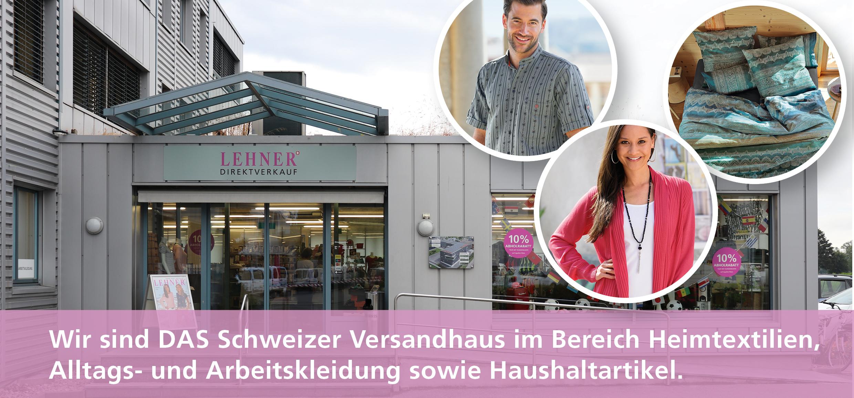 Wir sind DAS Schweizer Versandhaus im Bereich Heimtextilien, Alltags- und Arbeitskleidung sowie Haushaltartikel.